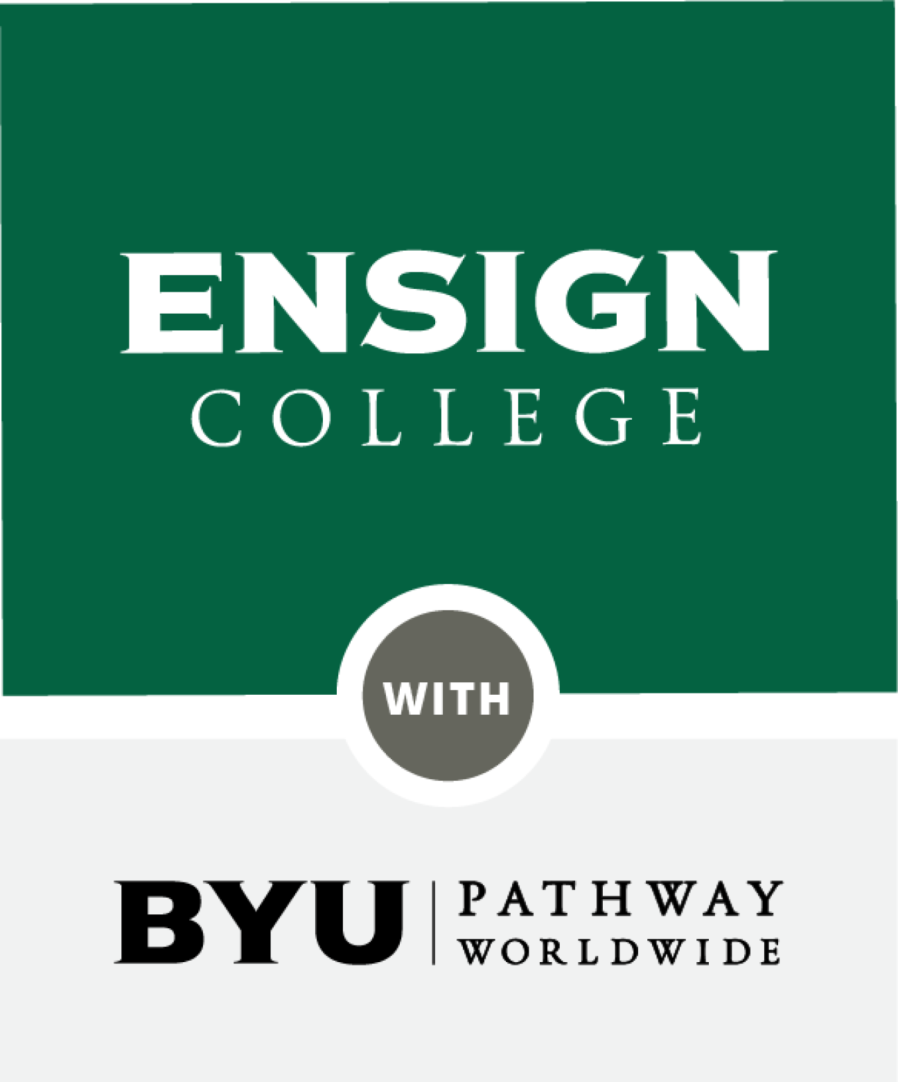 Ensign College + BYU-Pathway